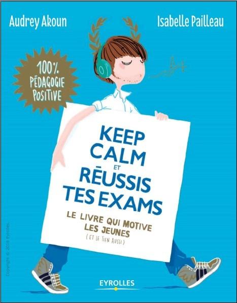 [Livre] Keep calm et réussis tes examens