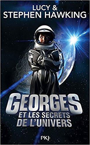 [Livre] Georges et les secrets de l'Univers, de Lucy et Stephen Hawking