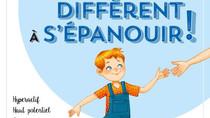 """""""J'aide mon enfant différent à s'épanouir ! Hyperactif, Haut Potentiel, Dys, Syndrome d"""