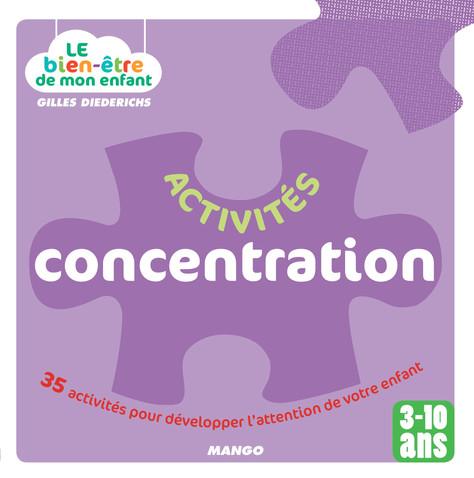 [Livre] Activités Concentration : 35 activités pour développer l'attention de votre enfant