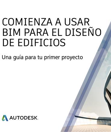 Autodesk Comienza a usar BIM en el diseño de edificios