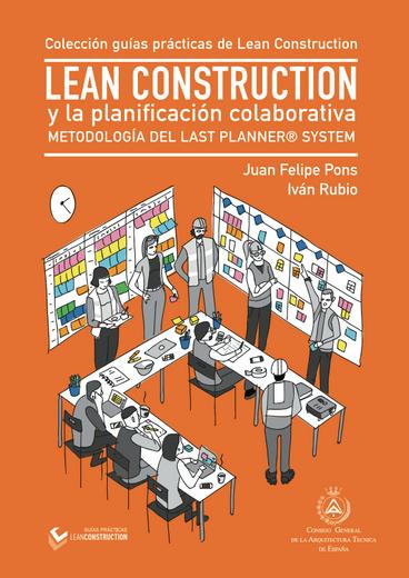 Lean Construction y La Planificación Colaborativa