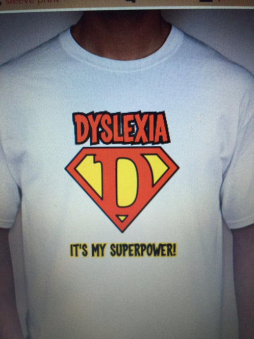 Dyslexia Super Power T-Shirt