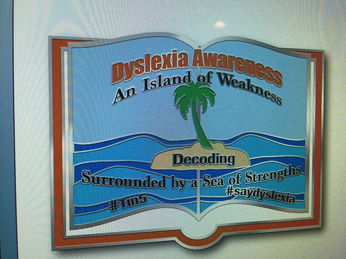 """""""Dyslexia Awareness -an island of weakness surrounded by a Sea of Strengths""""Pin"""