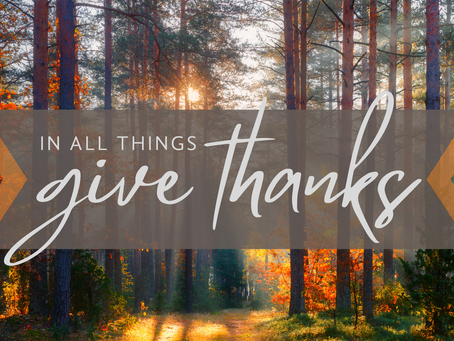 Give Thanks in All Things