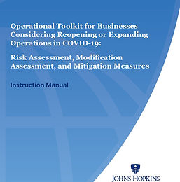 Johns Hopkins Operational Toolkit for Business Reopening - Instruction Manual