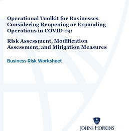 Johns Hopkins Operational Toolkit for Business Reopening - Business Risk Worksheet