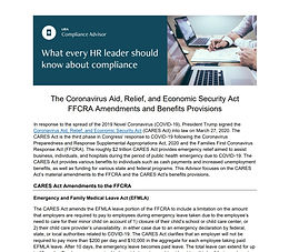 The Coronavirus Aid, Relief, and Economic Security Act FFCRA Amendments and Benefits Provisions