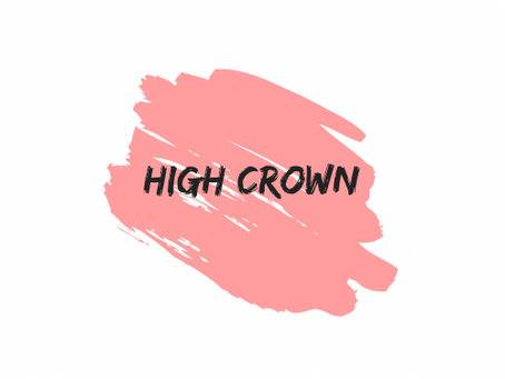 Introducing High Crown Society