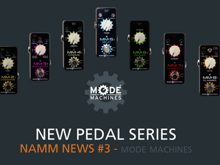 Namm News #3 - PEDAL SERIES