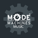 NEW! MODE MACHINES MUSIC