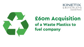 £60m acquisition of a waste plastics to fuel company