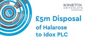 £5m disposal of Halarose to Idox PL