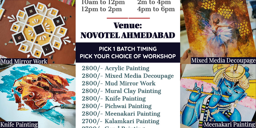 AHMEDABAD Workshops - OFFLINE @ Novotel Ahmedabad