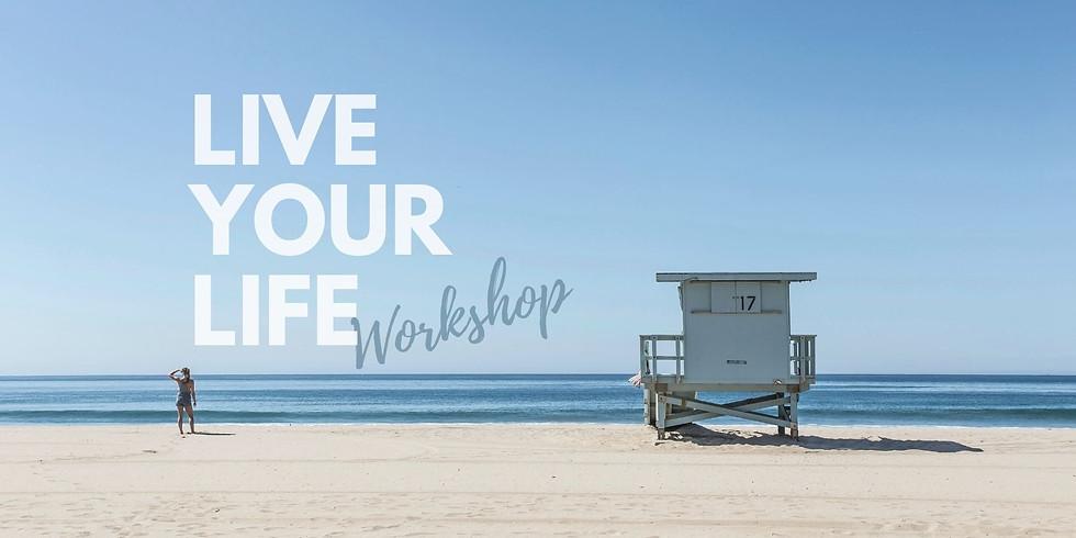 live your life workshop 19.11.2021 (noch 1 Platz frei)