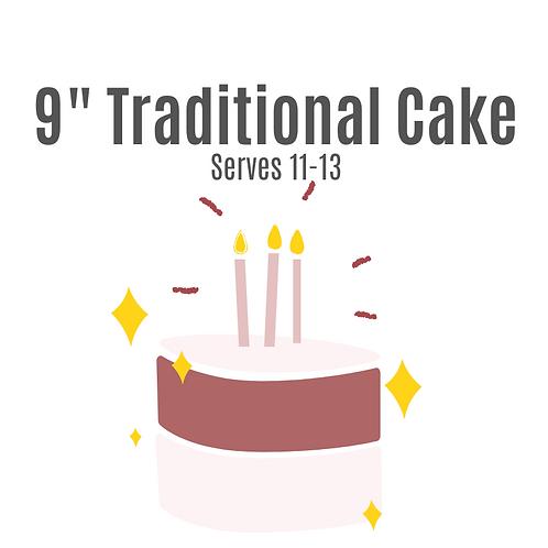"9"" Traditional Cake"