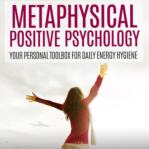 Metaphysical Positive Psychology - Daily dose of Energy Igyene E-Book