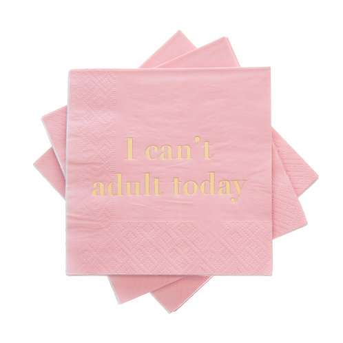 Can't Adult Today Cocktail Napkin