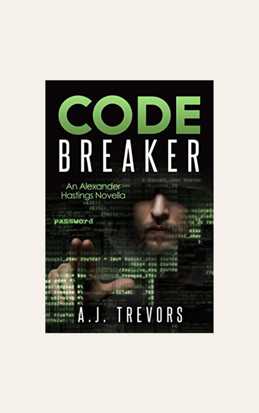 Code Breaker: An Alexander Hastings Novella