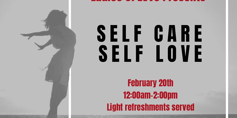 Ladies of Love Self Care Self Love