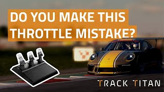 The one throttle mistake every sim racing beginner makes