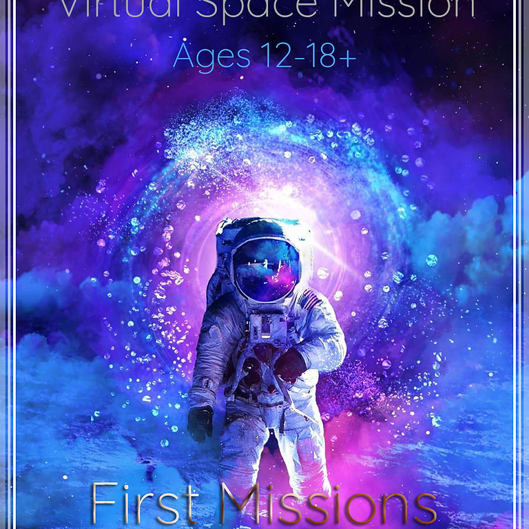 JULY 19 - 24 SPACE TEAMS VIRTUAL SPACE MISSION