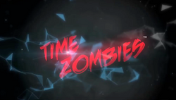 Time Zombies