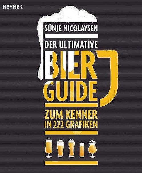 Der ultimative Bier-Guide - Zum Kenner in 222 Grafiken
