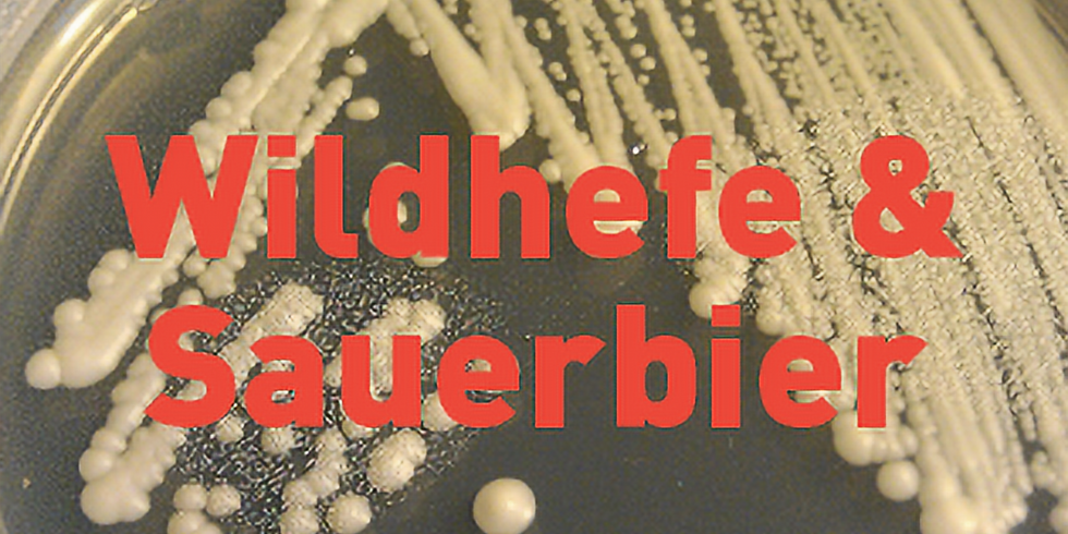 Wildhefe & Sauerbier