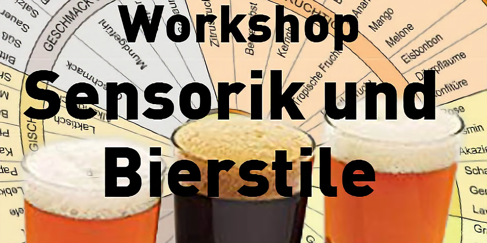Workshop Sensorik und Bierstile