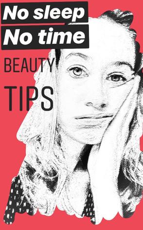 Alternative beauty tips (for when sleep is not an option)