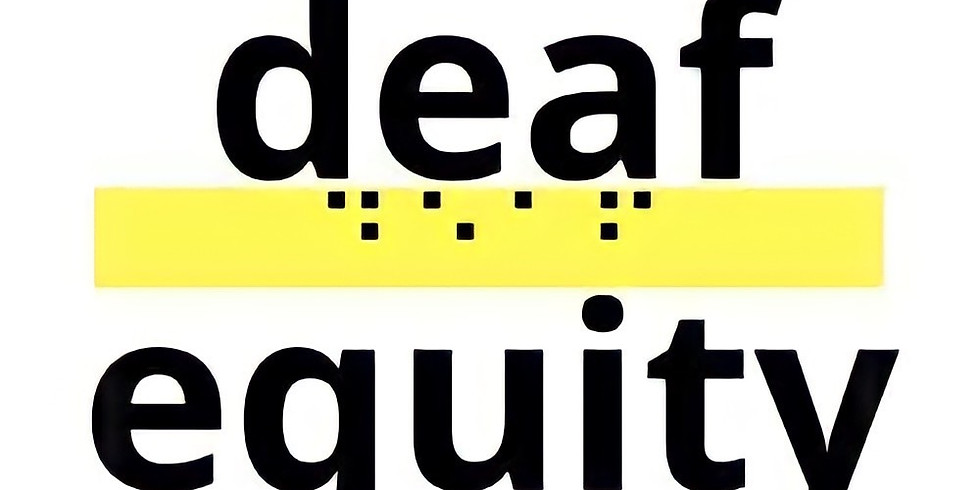 NEW DATE! Deaf Equity Volunteer Training