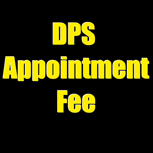 DPS Appointment Fee