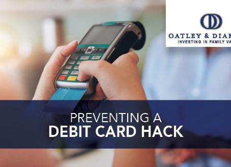 Preventing a Debit Card Hack