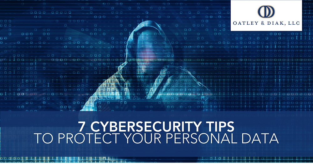 7 Cybersecurity Tips to Protect Your Personal Data