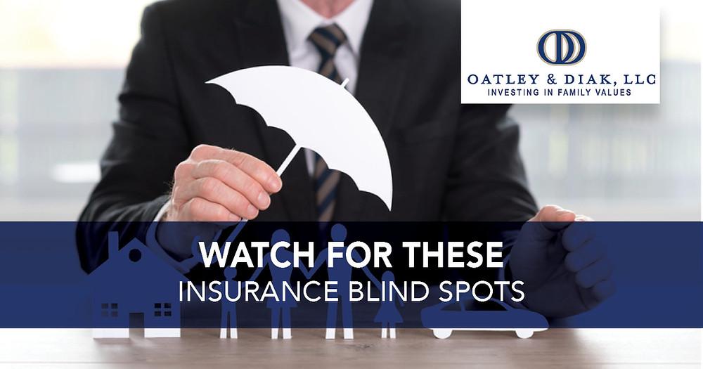 Insurance Blind Spots
