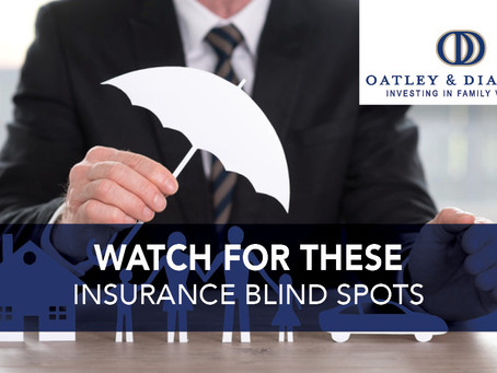 Watch for These Insurance Blind Spots