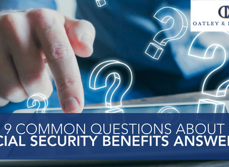 9 Common Questions About Social Security Benefits Answered