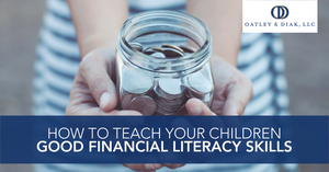 How to Teach Your Children Good Financial Literacy Skills