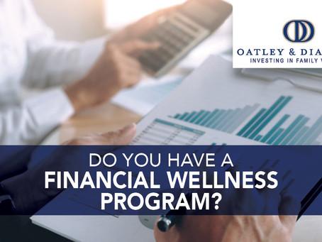 Do You Have a Financial Wellness Program?
