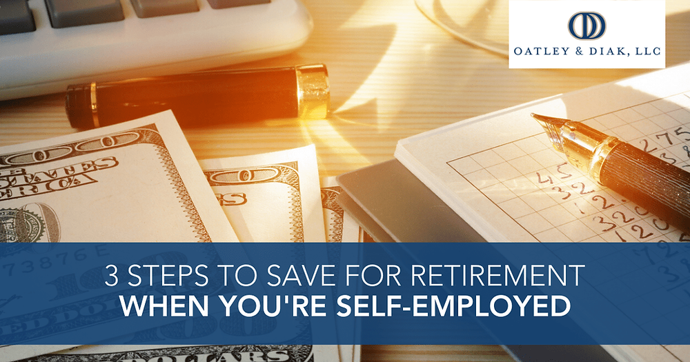 3 Steps to Save for Retirement When You're Self-Employed