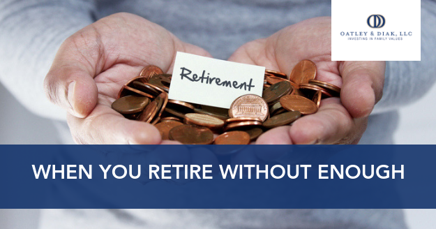 When You Retire Without Enough