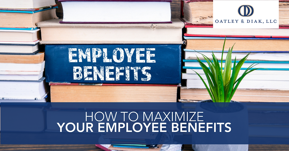How to Maximize Your Employee Benefits