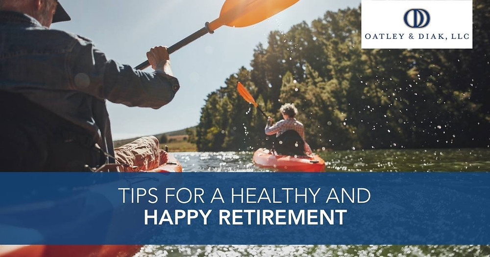 Tips For a Healthy and Happy Retirement
