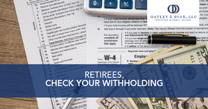 Retirees Check Your Withholding