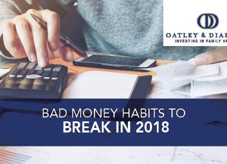 Bad Money Habits to Break In 2018