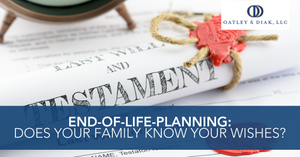 End-of-Life Planning: Does Your Family Know Your Wishes?