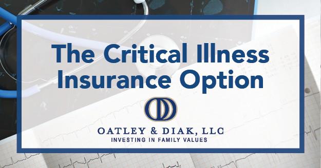 The Critical Illness Insurance Option