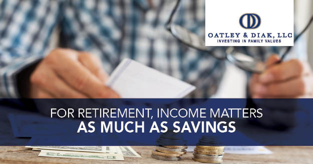 Income Matters as Much as Savings