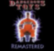 Dangerous Toys Demon Bell Remastered Shocker